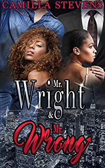 Mr. Wright & Mr. Wrong (Wright Brothers Series Book 1) by [Stevens, Camilla]