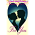 For You (A Candy Hearts Romance)