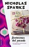Fantasmas del Pasado, Nicholas Sparks, 8496544885