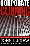 Corporate Cunning: A Thriller (An Amanda Creed Novel Book 1)
