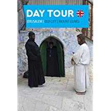 Day Tour Jerusalem: The Old City and Mount of Olives