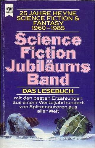 Wolfgang Jeschke (Hg.) - Science Fiction Jubiläumsband. Das Lesebuch