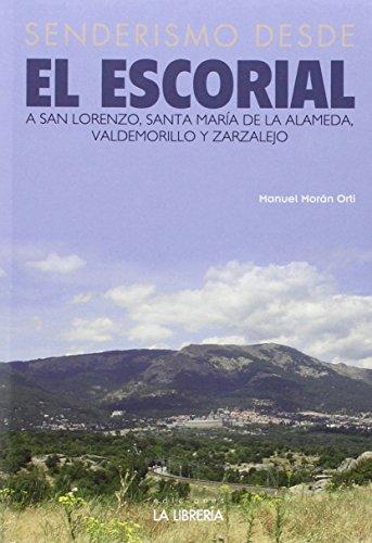 Descargar Libro Senderismo Desde El Escorial Manuel Morán Orti