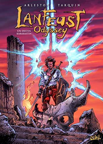 Lanfeust Odyssey 10 - Un destin Karaxastin par Christophe Arleston