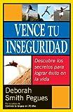 Vence Tu Inseguridad, Deborah Pegues, 0825416000