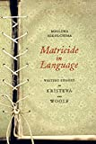 Matricide in Language