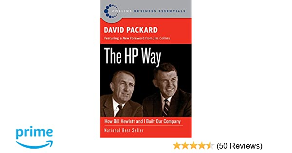The HP Way: How Bill Hewlett and I Built Our Company (Collins