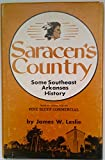 Saracen's Country, James W. Leslie, 0914546031