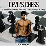 Devil's Chess:  A Punishment Game for Slave Boys | A.J. Moor
