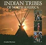 Indian Tribes of North America, Josepha Sherman, 1597641251