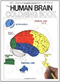 The Human Brain Coloring Book, M. C. Diamond and Arnold B. Scheibel, 0064603067