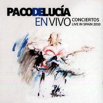 En Vivo Conciertos Live In Spain 2010 : PACO DE LUCIA: Amazon.es ...