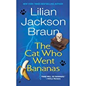 The Cat Who Went Bananas  | Lilian Jackson Braun
