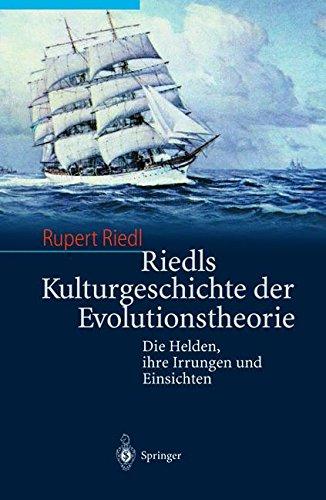 Riedls Kulturgeschichte der Evolutionstheorie:
