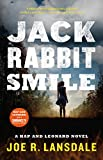 Jackrabbit Smile (Hap and Leonard) Kindle Edition by Joe R. Lansdale  (Author)