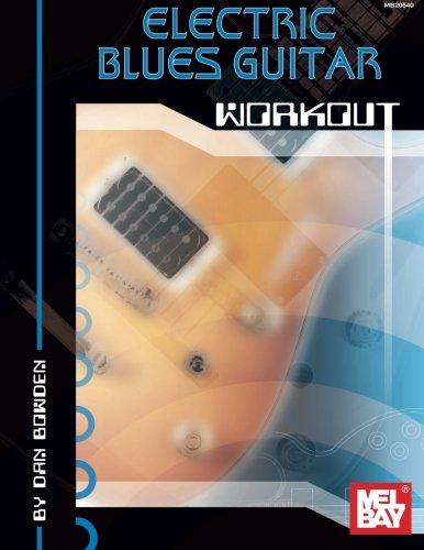 Mel Bay Electric Blues Guitar Workout