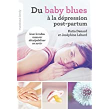 DU BABY BLUES À LA DÉPRESSION POST-PARTUM