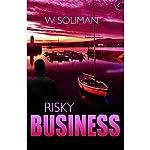Risky Business | W. Soliman