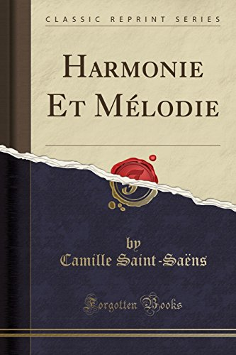 Harmonie Et Mélodie (Classic Reprint) (French Edition) by Forgotten Books