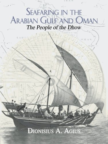 Seafaring in the Arabian Gulf and Oman: People of the Dhow (The Kegan Paul Arabia Library)