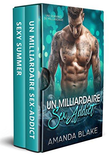 Le Milliardaire Sex Addict Et La Rock Star Ardente 2 Livres