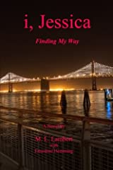 i, Jessica: Finding My Way Paperback