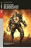 Valiant Masters: Bloodshot Volume 1 –Blood of the Machine