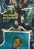 Van Gogh on Demand: China and the Readymade