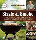 Sizzle and Smoke: The Ultimate Guide to Grilling