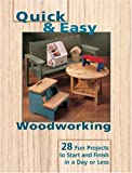 Quick and Easy Woodworking, Shady Oak Press Staff, 1581593449