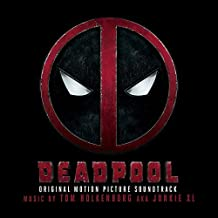 Deadpool (Original Soundtrack Album) by Tom Holkenborg aka Junkie XL (2016-05-04)
