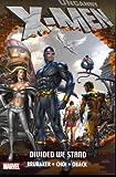 Uncanny X-Men: Divided We Stand