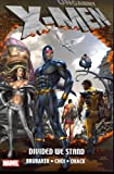 Uncanny X-Men: Divided We Stand by Ed Brubaker front cover