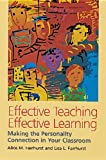 Effective Teaching, Effective Learning, Alice M. Fairhurst and Lisa L. Fairhurst, 0891060782