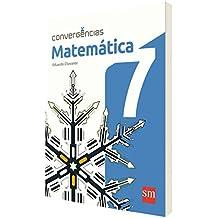 Convergências. Matemática. 7º Ano