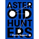 Asteroid Hunters (TED Books)