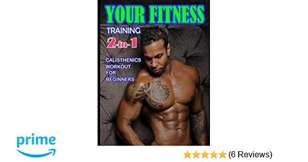 Your Fitness Training 2-in-1: Yoga Poses and Calisthenics for