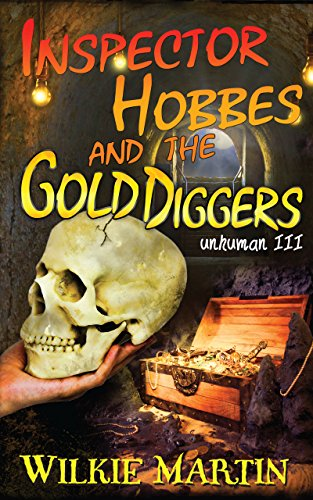 Inspector Hobbes and the Gold Diggers: Humorous Cotswold mystery (unhuman Book 3)