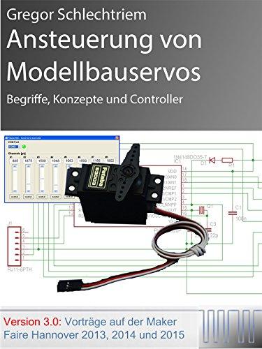 Ansteuerung von Modellbauservos (German Edition)