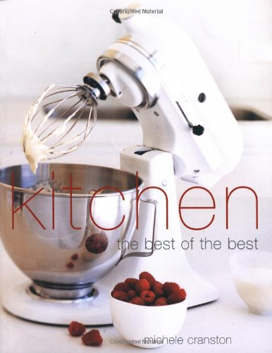 Download Kitchen: The Best of the Best PDF