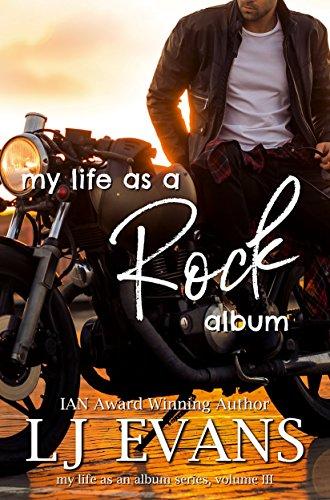 my life as a rock album (my life as an album Book 3) ()