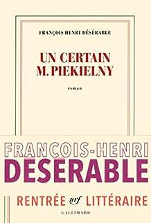 Un certain M. Piekielny, Désérable, François-Henri