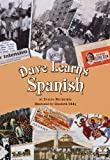Dave Learns Spanish, Evelyn Rothstein, 0981534589