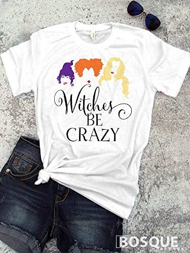 (Full Color Hocus Pocus inspired T-Shirt/T-shirt Top Tee Shirt design Halloween Shirt Witches be Crazy - Ink)