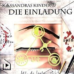 Die Einladung (Kassandras Kinder 1)