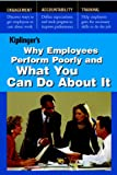 Why Employees Perform Poorly and What You Can Do about It, Kiplinger Washington Editors, 1935330020