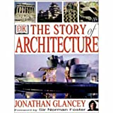 Story of Architecture, Glancey, Jonothan, 0132240289