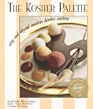 img - for The Kosher Palette by Joseph Kushner Hebrew Academy (2000-04-01) book / textbook / text book