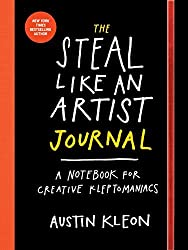 Steal Like an Artist Journal, The by Austin Kleon (2015-09-17)