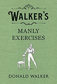 Walker's Manly Exercises